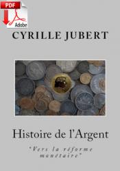 HISTOIRE DE L'ARGENT - Livre électronique en pdf